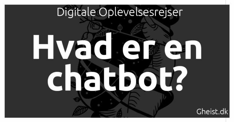 Hvad er en chatbot