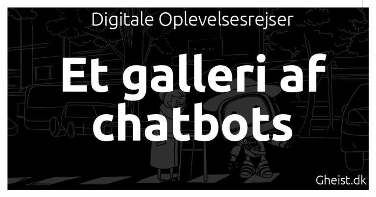 Et galleri af chatbots