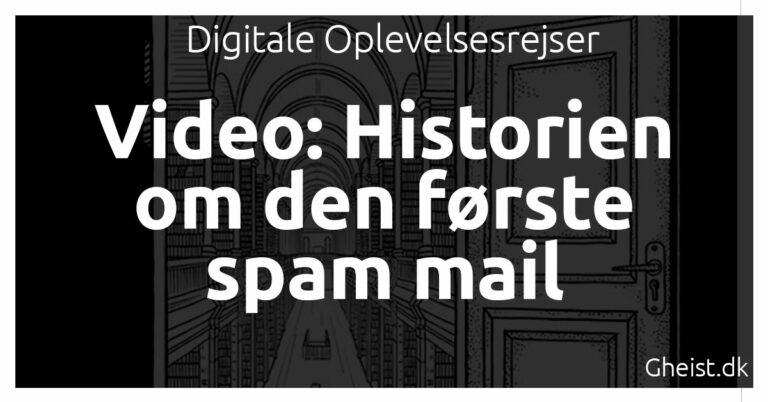 Video: Historien om den første spam mail